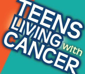 Melissa's Living Legacy Foundation: Teens Living with Cancer (TLC)